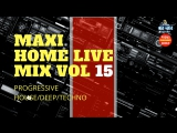 ✅  Home Live Mix Vol 15 (Старт 23:00 МСК)