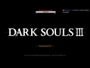 Hairy Boys Crew: Dark Souls III #15 [В поисках босса]