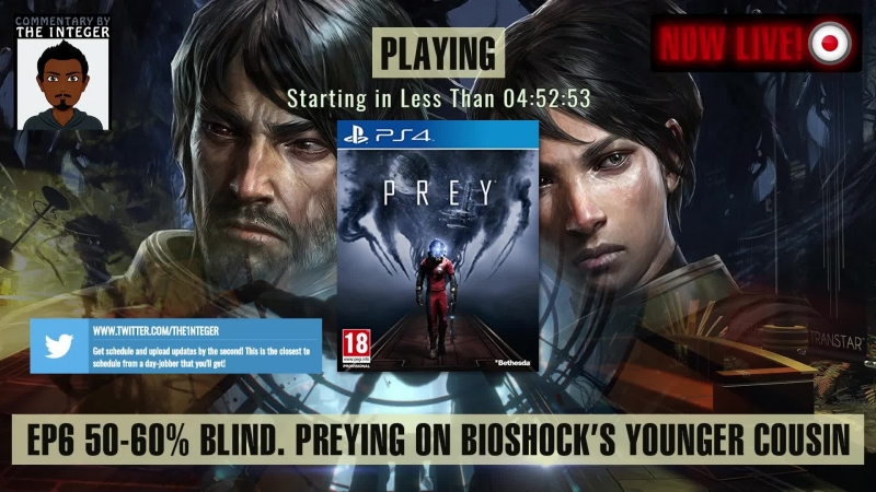 [English Only Speaking Stream] Prey'ing on Bioshock's Younger Cousin! - EP 6 - [50-60% Blind] [PS4 Pro] [The mug's a lie!] [E