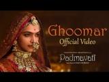 Padmavati : Ghoomar Song/Падмавати/Indian Films/RUS SUB