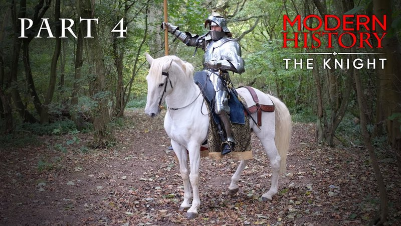 Modern History The Knight - Episode 2, Part 4