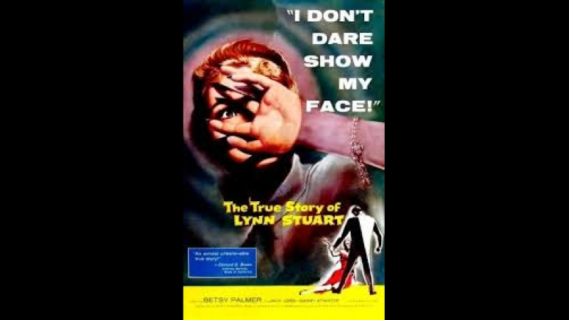 The True Story of Lynn Stuart (1958) Betsy Palmer, Jack Lord, Barry Atwater