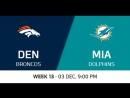 NFL 2017 / W13 / Denver Broncos - Miami Dolphins / CG / EN