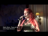 Katrin Moro - Pazzo Di Lei (cover Biagio Antonacci)