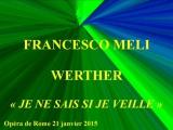 Francesco Meli Werther Je ne sais si je veille Op