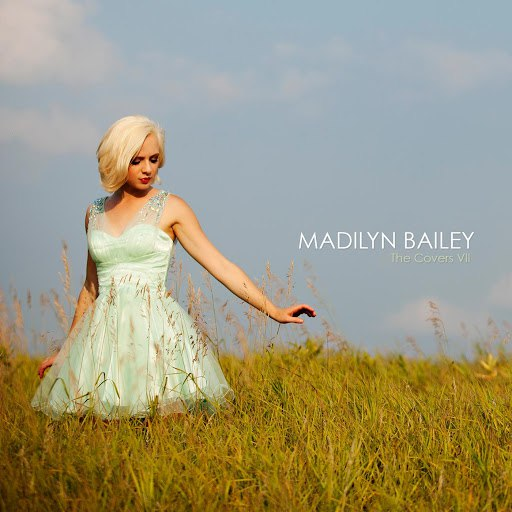 Madilyn Bailey альбом The Covers, Vol. 7