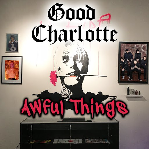 Good Charlotte альбом Awful Things