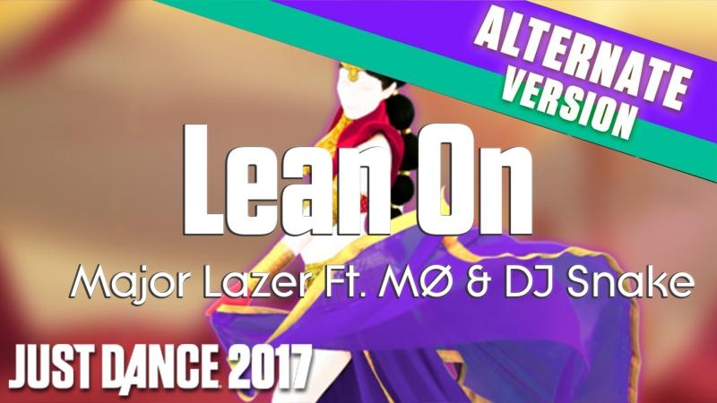Just Dance 2017 | Lean On - Major Lazer Ft. MØ DJ Snake | Scarf Version [60FPS]