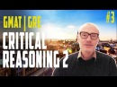 3 CRITICAL REASONING QUESTION TYPES GMAT GRE VERBAL with PHILIP O'HANLON