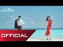 Hold Me Tonight - Noo Phước Thịnh Chuyện Tình Maldives Noo Phước Thịnh - Thuỷ Tiên