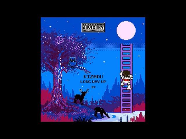 KIZARU - Long Way Up EP (2017)