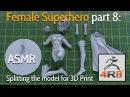 Female Superhero - Part 8 Splitting the model for 3D Print