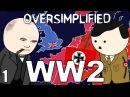 WW2 - OverSimplified (Part 1)