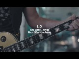 U2 - The Little Things That Give You Away