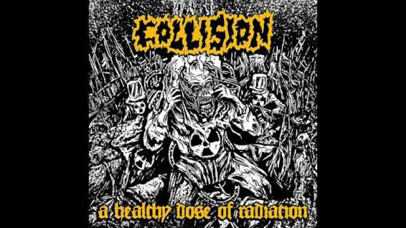 Collision-A Healthy Dose Of Radiation 2015 Full EP