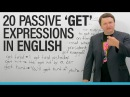 Learn 20 passive GET Expressions in English!