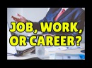 Job, Work, or Career? Confusing English Words