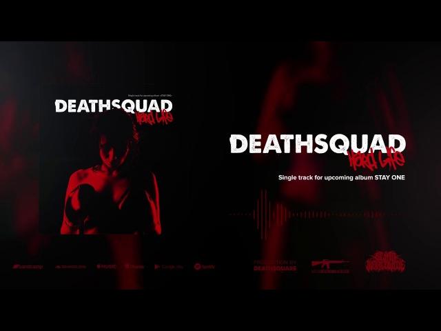 DEATHSQUAD - HARD LIFE (NEW SINGLE 2018)