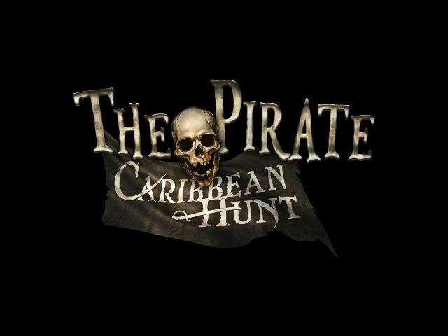The Pirate Caribbean Hunt trailer
