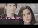 William effy   slow burn.