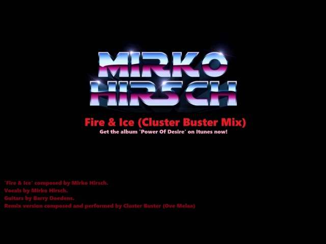 Mirko Hirsch - Fire Ice (Cluster Buster Mix) [Italo Disco\Synthwave 2015]