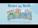 Bears in Beds - A Childrens Book Read Aloud
