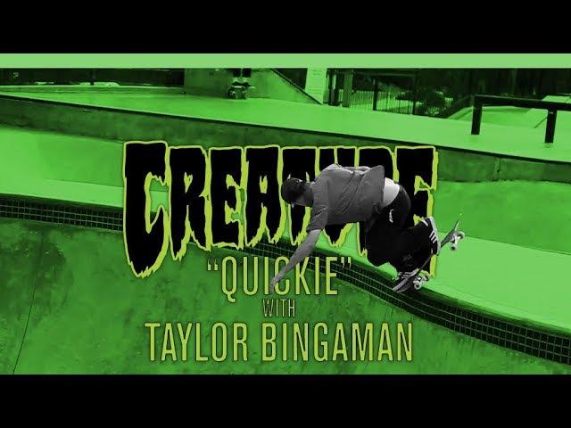 Creature Quickie Taylor Bingaman