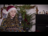 Рождественский кавер песни Mariah Carey - All I Want For Christmas _ Sarah Close