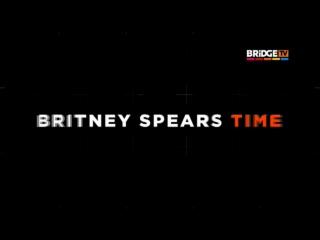 BRITNEY SPEARS TIME BRIDGE TV 2017