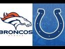 Week 15 / 14.12.2017 / Denver Broncos @ Indianapolis Colts