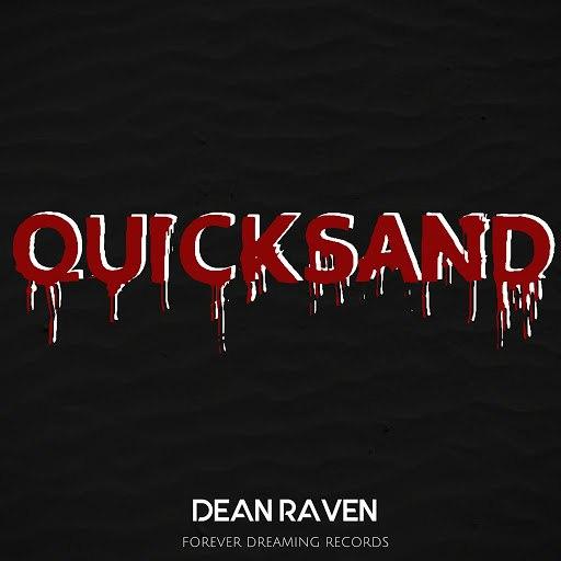 Dean Raven альбом Quicksand