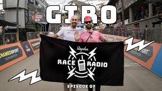 GIRO – Rapha Race Radio Episode 07