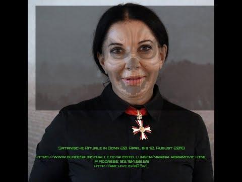 Satanische Rituale in Bonn 20.04- 12.08.18 - M. Abramovic Pizzagate Pedogate