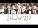 BTS (방탄소년단) – Blanket Kick (이불킥) (Color Coded Han Rom Eng Lyrics)