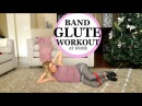 At Home Band Glute Workout - Exercises Using A Small Band