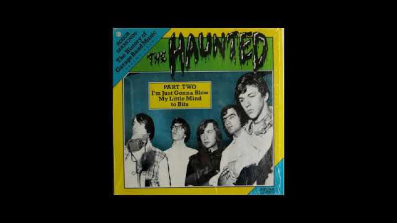 The Haunted - Part Two 1966-68 Comp (Full Vinyl 1983) CAN