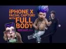 IPhone X Facial Capture test PART 3 FULL BODY