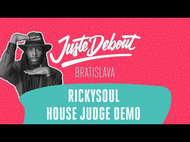 Juste Debout Bratislava 2018 - House Judge Demo - Rickysoul | Danceproject.info