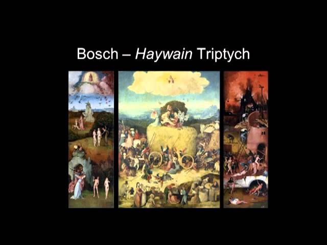 ARTH 4007 Hieronymus Bosch - Part 2