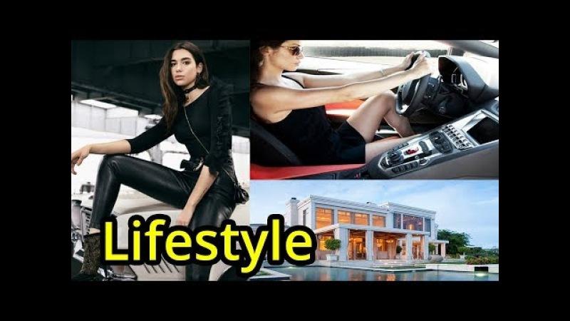 Dua Lipa Lifestyle,Boyfriend,Age,Height,Weight,Family,Education,Car,House,Net Worth,Biography - 2017