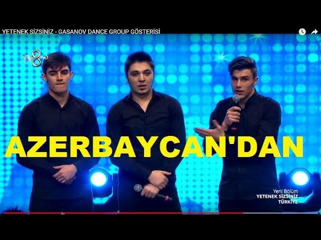 YETENEK SİZSİNİZ - AZERBAYCAN'DAN GASANOV DANCE GROUP GÖSTERİSİ