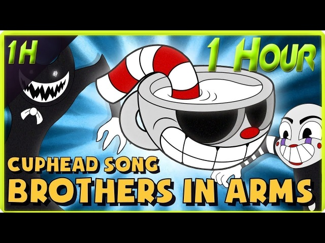 CUPHEAD SONG (BROTHERS IN ARMS) 1 HOUR LYRIC VIDEO - DAGames (1 Hour)