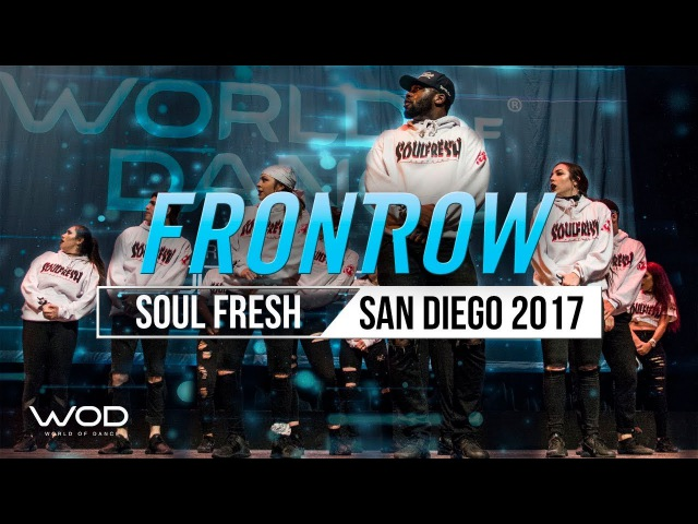 Soul Fresh Family | FrontRow | World of Dance San Diego 2017 | WODSD17