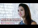 Revayet 2017 Aileli bir qadin y e n i HD 1080