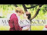 marya &amp nikolai their story