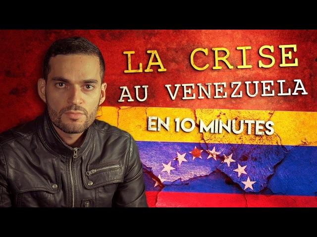 La crise au Venezuela en 10 minutes The Venezuelan crisis in 10 minutes - 18/09/2017