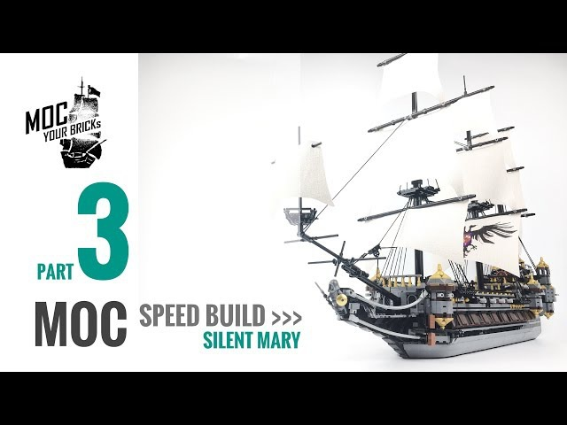 Lego pirate ship MOC : Silent Mary Speed Build Part 3 Final