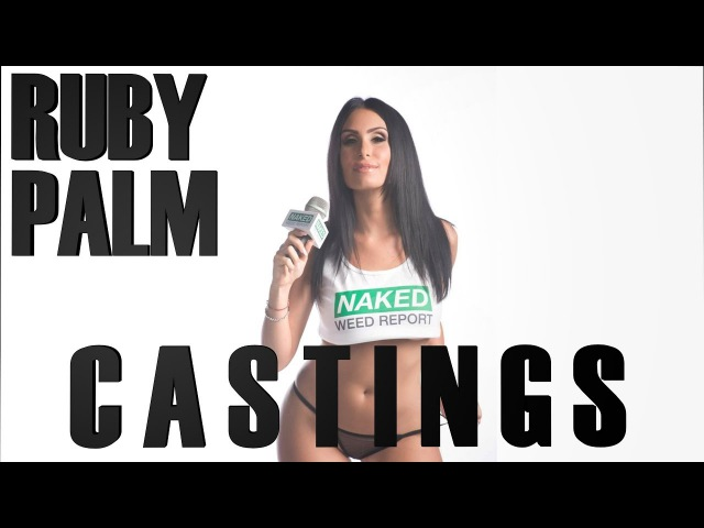 NAKED WEED REPORT CASTINGS RUBY PALM
