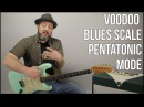 Voodoo Blues Scale Guitar Lesson