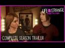 Life is Strange: Before the Storm - Трейлер полного сезона